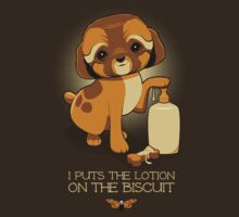I Puts the Lotion on the Biscuit by David Benton
