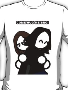 RVI - Come Hug Me Bro! T-Shirt