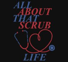 Medical Assistant - All about that scrub life by mydesigntshirt