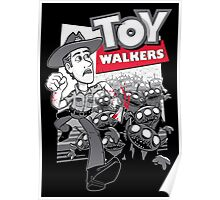 Toy Walkers Poster