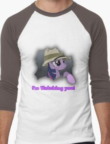 "Twilight Sparkle ""I'm Watching you!"" - My Little Pony Friendship is Magic Men's Baseball ¾ T-Shirt"