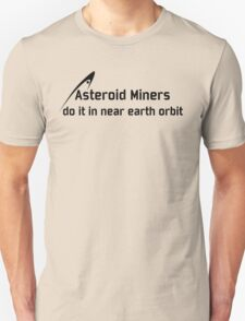 Asteroid Miners T-Shirt
