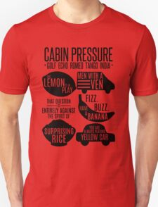 Cabin pressure moments  Unisex T-Shirt
