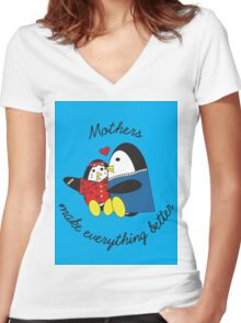 Mothers Make Everything Better  Women's Fitted V-Neck T-Shirt