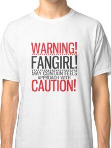 WARNING! FANGIRL (II) Classic T-Shirt
