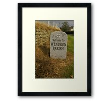 Welcoming you to Wendron Framed Print