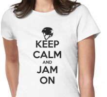 Keep Calm and Jam On Womens Fitted T-Shirt