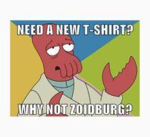 Need a new T-Shirt? Why not Zoidburg? by Mattiotack