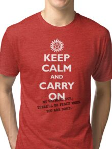 Keep calm and Carry On My Wayward Son Tri-blend T-Shirt