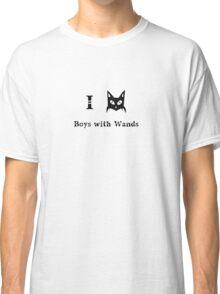 i love boys with wands magic pagan wizard black cat Classic T-Shirt