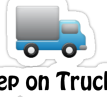 keep on truckin cute blue funny truck little boy Sticker