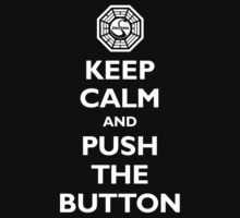 Keep calm and push the button (Every 108 minutes) Kids Tee