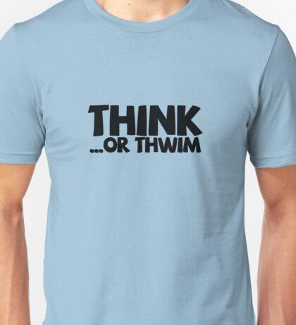 Think ...or thwim Unisex T-Shirt