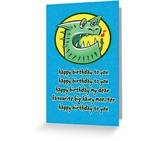 Hairy Monster Greeting Card