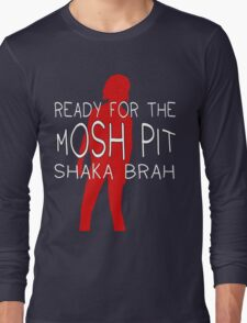 Shaka Brah - Life is Strange Long Sleeve T-Shirt