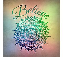 Believe Mandala Photographic Print