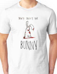 Don't Trust The Bunny Unisex T-Shirt