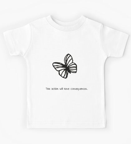 This Action Will Have Consequences... Kids Tee