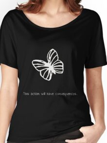 This Action Will Have Consequences... (White) Women's Relaxed Fit T-Shirt