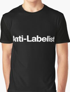 Anti-Labelist Graphic T-Shirt