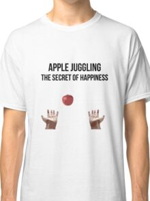 Apple Juggling is Happiness Classic T-Shirt