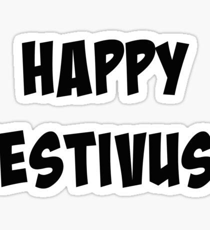 Happy Festivus! Sticker