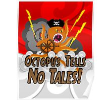 Octopus Tells no Tales! Red Sky Version Poster
