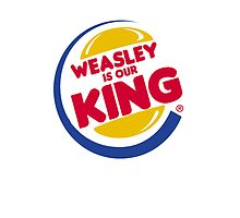 Weasley is our Burger King by Jake Driscoll