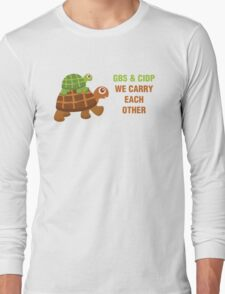 GBS & CIDP: We Carry Each Other Long Sleeve T-Shirt