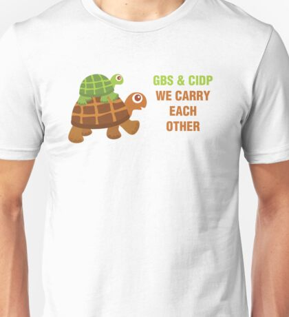 GBS & CIDP: We Carry Each Other Unisex T-Shirt