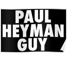 Paul Heyman Guy Poster
