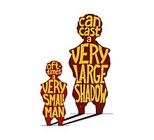Small man - large shadow, quote Photographic Print