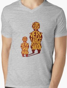 Small man - large shadow, quote Mens V-Neck T-Shirt