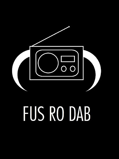 FUS RO DAB! by Claire Pugh