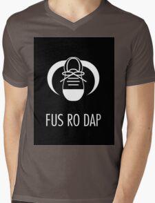 FUS RO DAP! Mens V-Neck T-Shirt