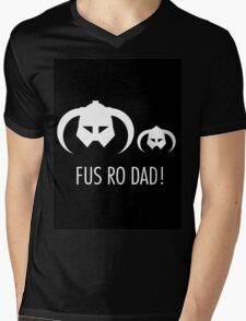 FUS RO DAD! Mens V-Neck T-Shirt