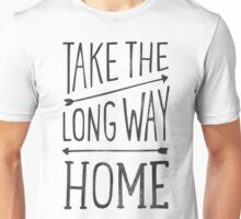 TAKE THE LONG WAY Unisex T-Shirt