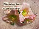 Love on Anniversary - Lilies and Lace by MotherNature
