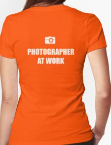 Photographer At Work - Dark Womens Fitted T-Shirt