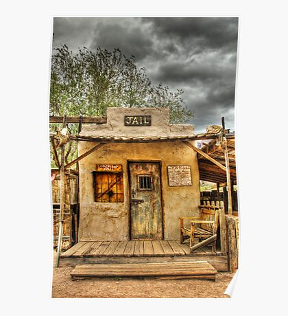 Goldfield Ghost Town - Jail  Poster