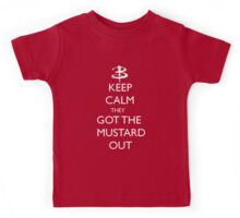 They got the mustard out Kids Tee