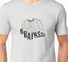 Zombies want Brainsss! Unisex T-Shirt