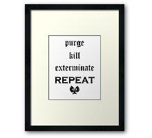 Purge-kill-exterminate black, Warhammer 40K Framed Print