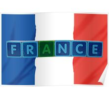 france and flag in toy block letters Poster