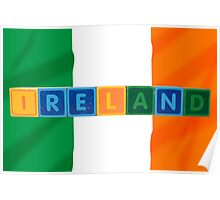ireland and flag in toy block letters Poster