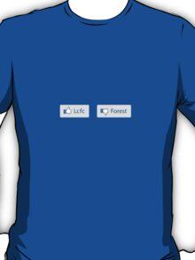 Facebook Like LCFC - Dislike Forest T-Shirt