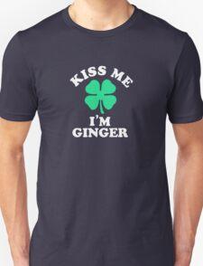 Kiss me, Im GINGER T-Shirt