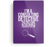 The Only Consulting Detective Metal Print