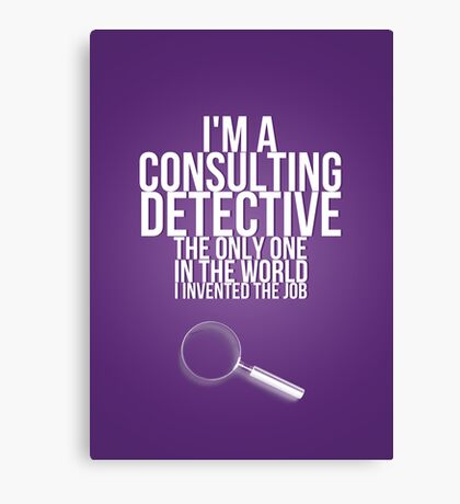 The Only Consulting Detective Canvas Print