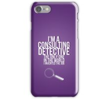 The Only Consulting Detective iPhone Case/Skin